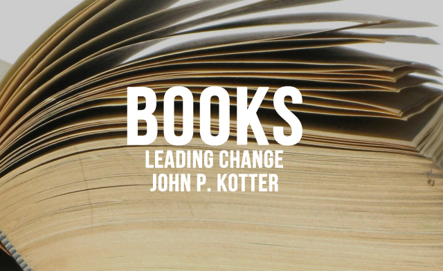 book review leading change by john p kotter essay 1 leading change by john p kotter book review by pat naughtin harvard-professor john p kotter has been observing the process of.